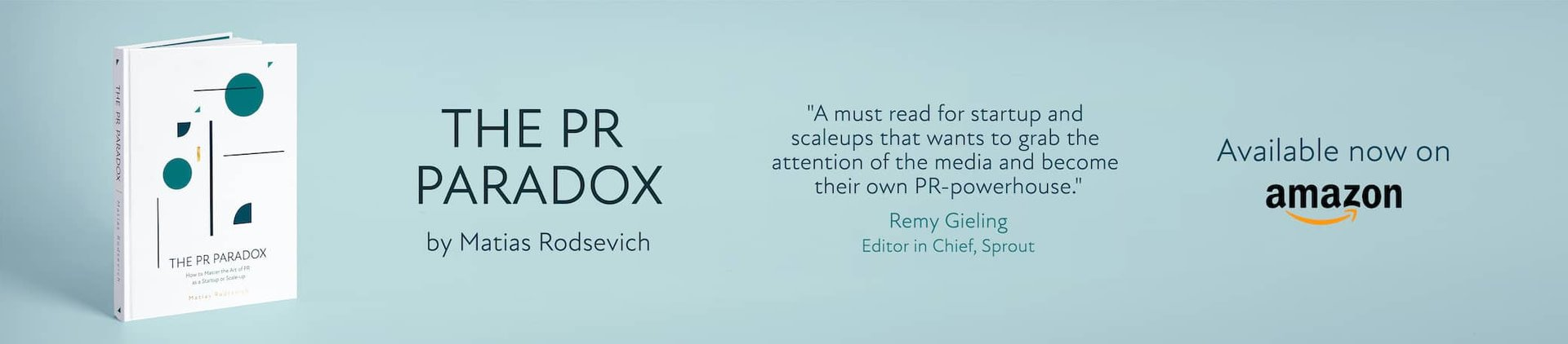 Banner of The PR Paradox, the public relations ebook written by Matias Rodsevich